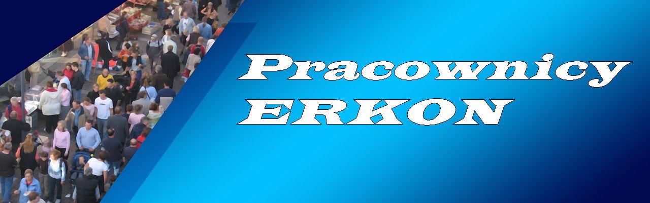 Pracownicy ERKON