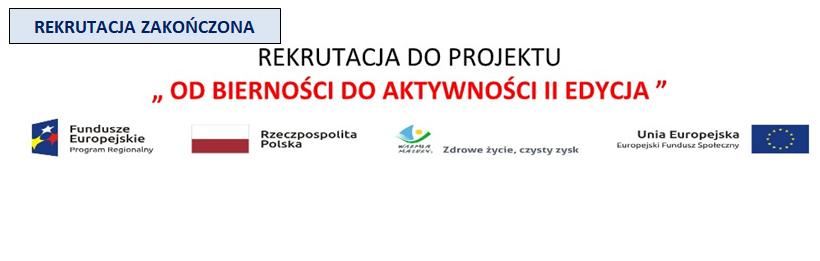 """Rekrutacja do projektu """"Od bierności do aktywności edycja II"""""""